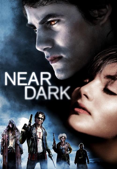 Blisko ciemności / Near Dark