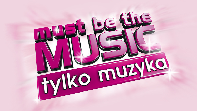 Must Be The Music / Tylko Muzyka (Sezon: 06)