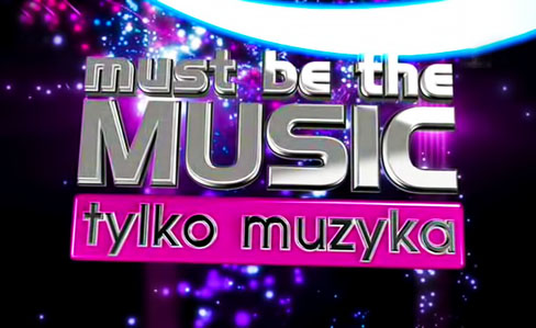 Tylko Muzyka / Must Be The Music (Sezon 07)