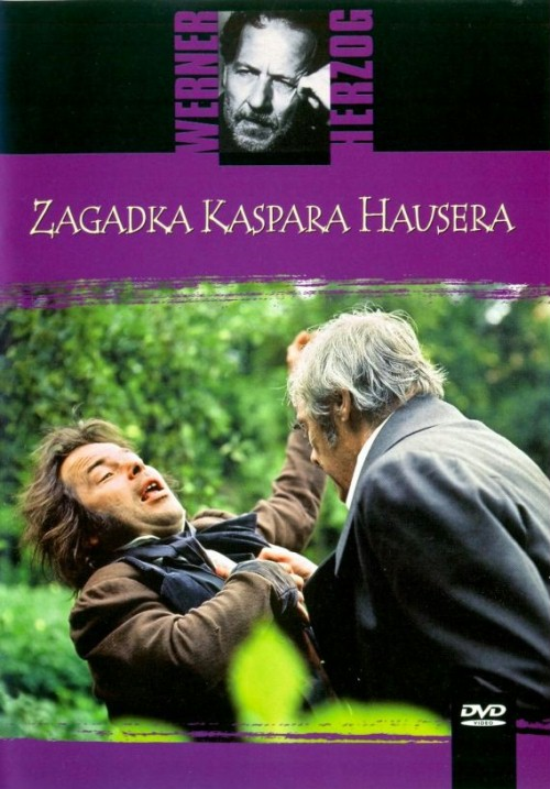 Zagadka Kaspara Hausera / Jeder für sich und Gott gegen alle