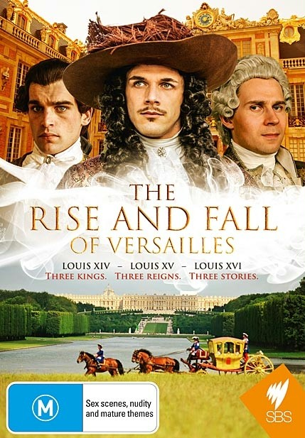Wzloty i upadki Wersalu: Ludwik XIV / Rise and Fall of Versailles: Louis XIV