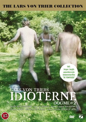 Idioci / Idioterne
