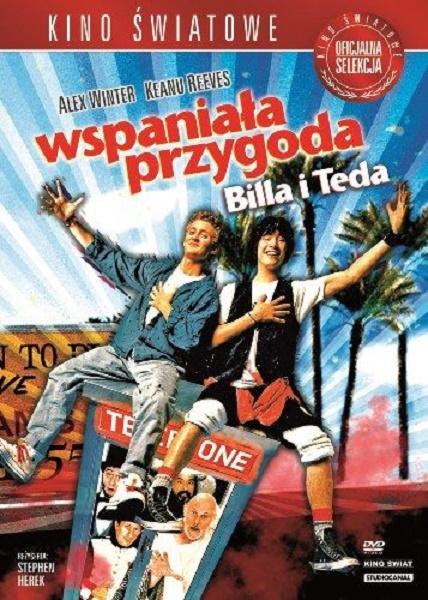 Wspaniała przygoda Billa i Teda / Bill & Ted's Excellent Adventure