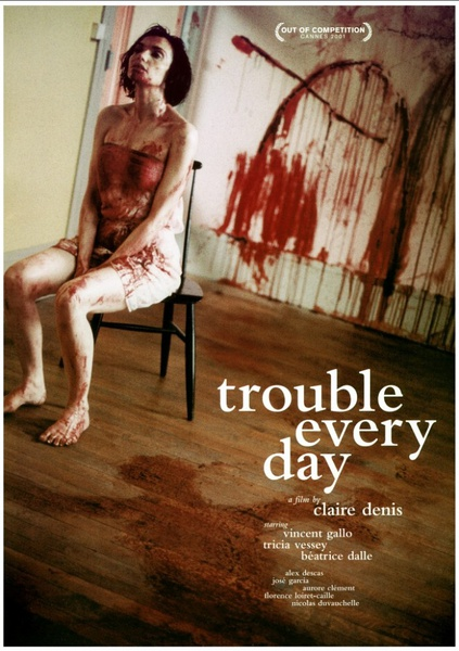 Głód miłości / Trouble Every Day