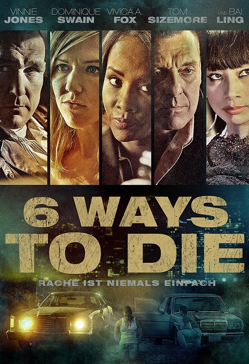 Sześć dróg do śmierci / 6 Ways to Die