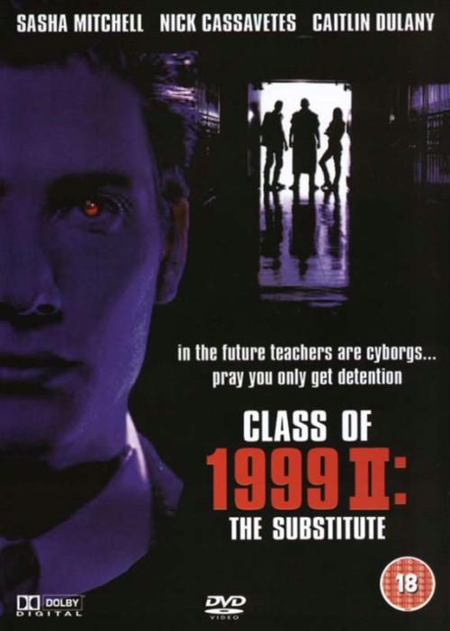 Klasa 1999 II: Zastępstwo / Class of 1999 II: The Substitute