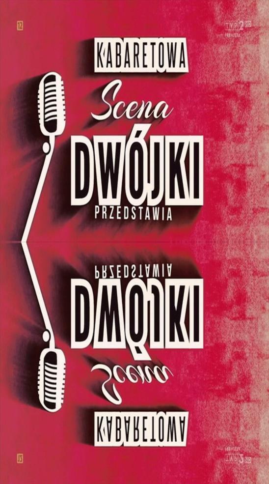 Kabaretowa Scena Dwójki (2014)
