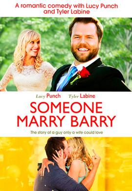 Ożenić Barry'ego / Someone Marry Barry