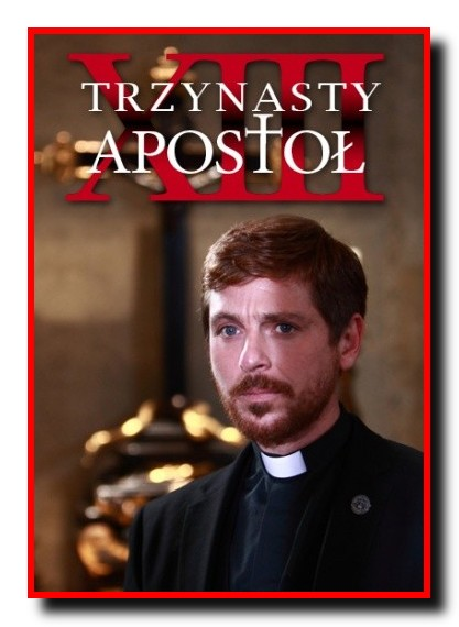 Trzynasty Apostoł / Il Tredicesimo Apostolo (Sezon: 02)