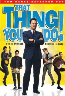 Szaleństwa młodości / That Thing You Do!