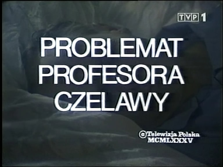 Problemat profesora Czelawy