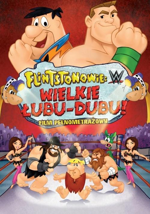 Flintstonowie: Wielkie Łubu-dubu / The Flintstones & WWE: Stone Age Smackdown