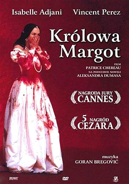 Królowa Margot / La Reine Margot