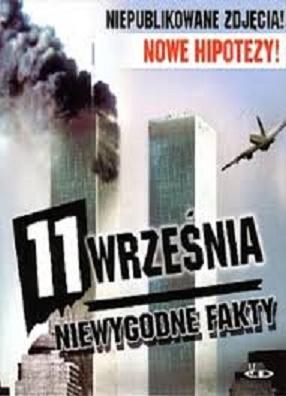 """WTC 11 Września 2001 """"Niewygodne fakty"""""""