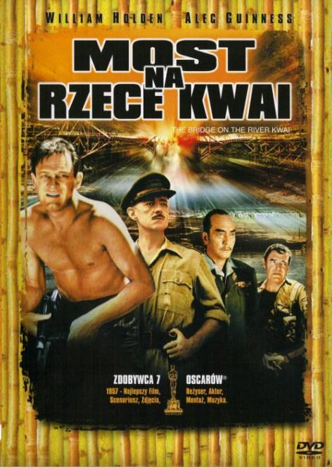 Most na rzece Kwai / The Bridge on the River Kwai