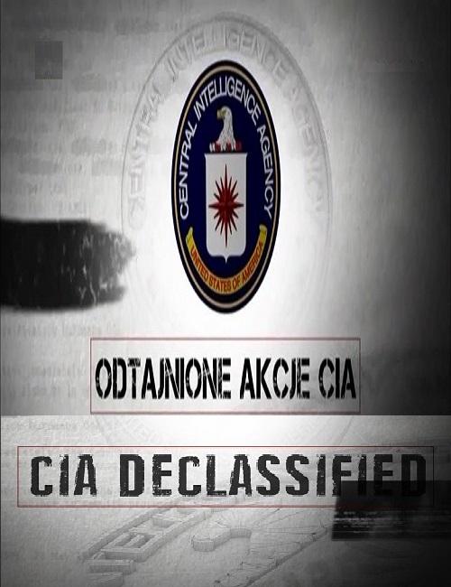 Odtajnione Akcje CIA / CIA Declassified