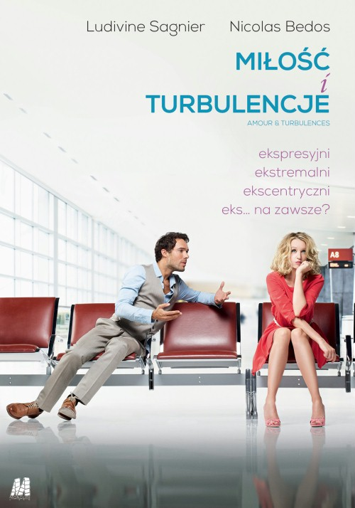 Miłość i turbulencje / Amour & turbulences