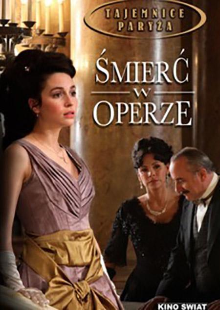 Tajemnice Paryża: Śmierć w operze / Mystery at the opera