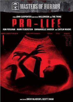 Mistrzowie horroru: Obrońcy życia / Masters of Horror: Pro Life