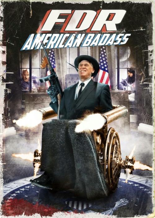 Franklin Delano Roosevelt: Amerykański skurczybyk / FDR: American Badass!