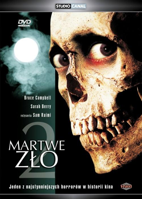 Martwe Zło 2 / Evil Dead 2