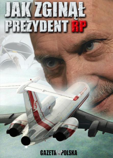 Jak Zginął Prezydent RP
