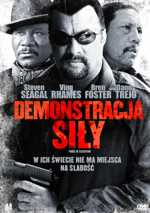 Demonstracja siły / Force Of Execution