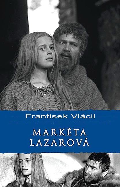 Małgorzata, córka Łazarza / Marketa Lazarová