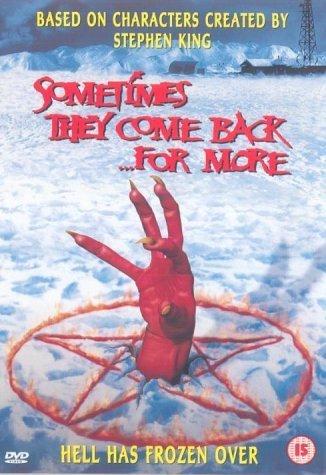 Czasami wracają... po więcej / Sometimes They Come Back... For More