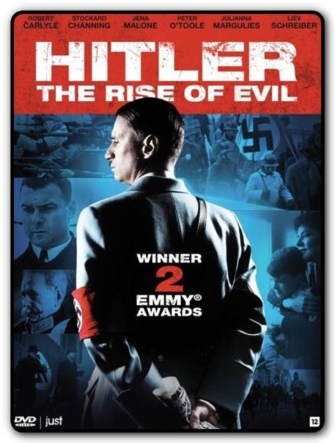 Hitler: Narodziny zła / Hitler The Rise of Evil
