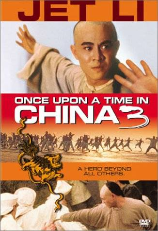 Dawno Temu w Chinach 3 / Wong Fei-hung tsi saam: Siwong tsangba