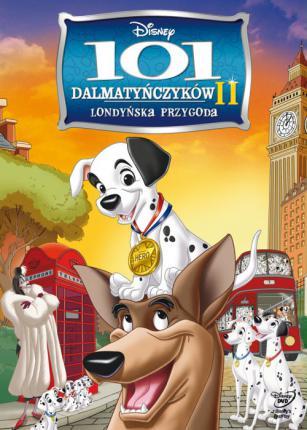 101 Dalmatyńczyków II: Londyńska Przygoda / 101 Dalmatians II: Patch's London Adventure