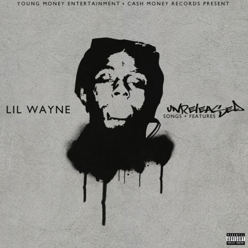 Lil Wayne Unreleased Songs & Features (2013)