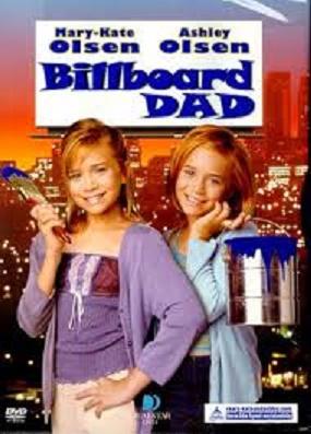 Mary-Kate i Ashley: Randka z billboardu / Billboard Dad