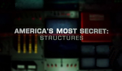 Ameryka ściśle tajne / America's Most Secret: Structures