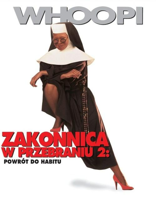 Zakonnica w przebraniu 2: Powrót do habitu / Sister Act 2: Back in the Habit
