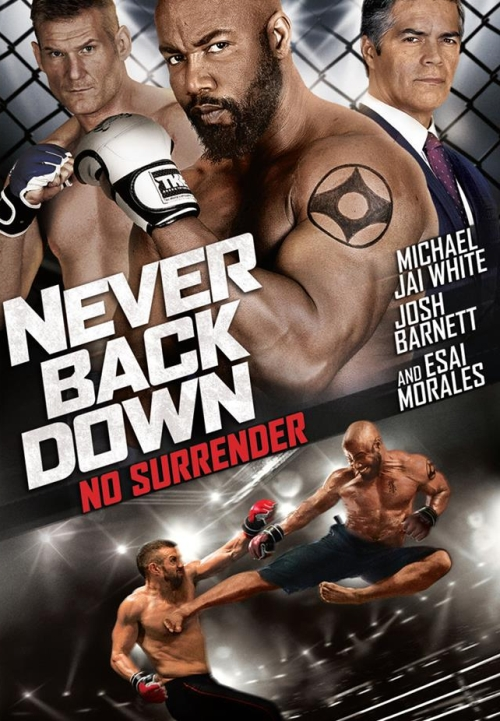 Niepokonany i nieugięty / Never Back Down: No Surrender
