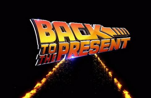 Powrót do teraźniejszości / Back to the Present