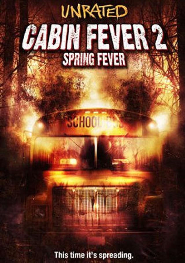 Śmiertelna gorączka 2 / Cabin Fever 2: Spring Fever