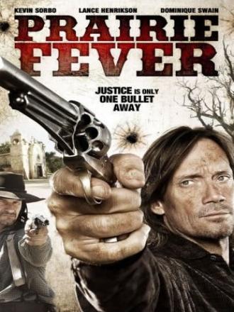 Gorączka Prerii / Prairie Fever