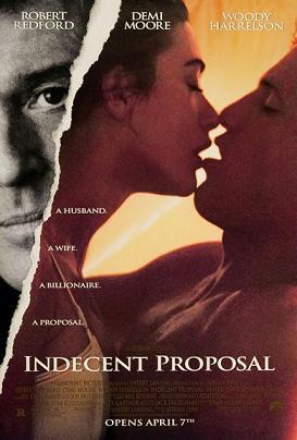 Niemoralna propozycja / Indecent Proposal