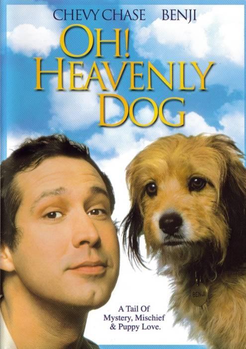 Niebiański Pies / Oh, Heavenly Dog!
