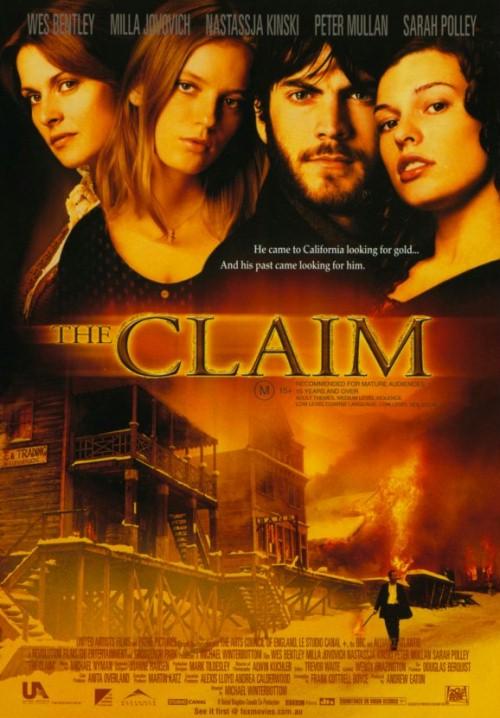 Królowie życia / The Claim