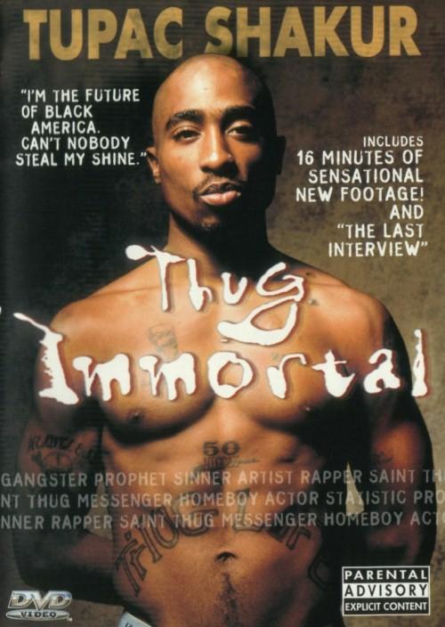 2pac : Nieśmiertelny Bandyta / Tupac Shakur: Thug Immortal