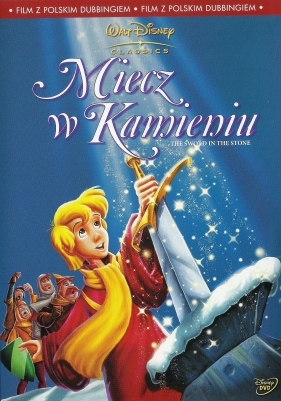Miecz w kamieniu / Sword in the Stone, The