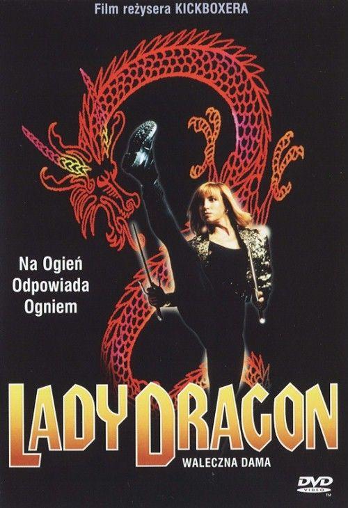 Waleczna Dama / Lady Dragon