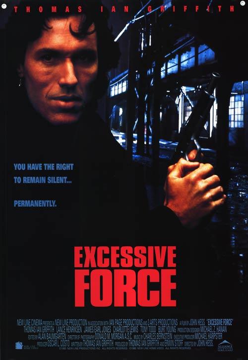 Niepohamowana siła / Excessive Force