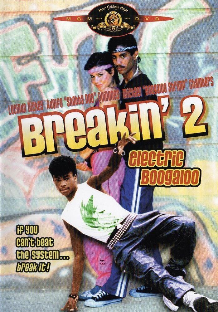 Breakdance 2: Electric Boogaloo / Breakin' 2: Electric Boogaloo