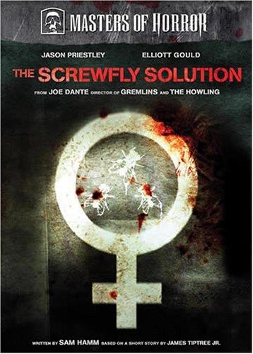Mistrzowie Horroru: Sposób na szkodnika / Masters of Horror: The Screwfly Solution