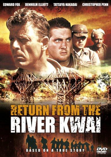 Powrót znad rzeki Kwai / Return from the River Kwai